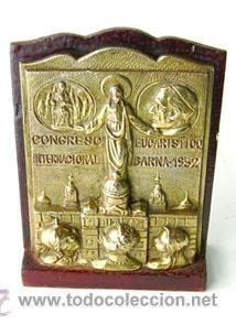 ANTIGUA PLACA METÁLICA DEL CONGRESO EUCARÍSTICO AÑO 1952,BARCELONA (Antigüedades - Religiosas - Medallas Antiguas)