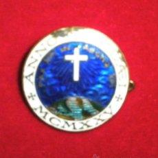 Antigüedades: INSIGNIA ESMALTADA, AÑO JUBILAR 1925, 2,5 CM. DE DIÁMETRO. Lote 37177208