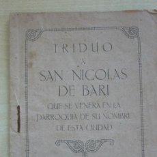 Antigüedades: TRIDUO A SAN NICOLÁS DE BARI.LAS PALMAS DE GRAN CANARIAS.NOVIEMBRE 1940. Lote 39194736