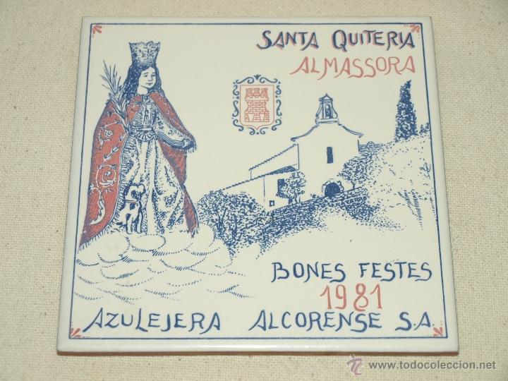 AZULEJO ALCORA. SANTA QUITERIA 1981. ALMAZORA. 15 X 15 CM. VER FOTOS. (Antigüedades - Porcelanas y Cerámicas - Alcora)