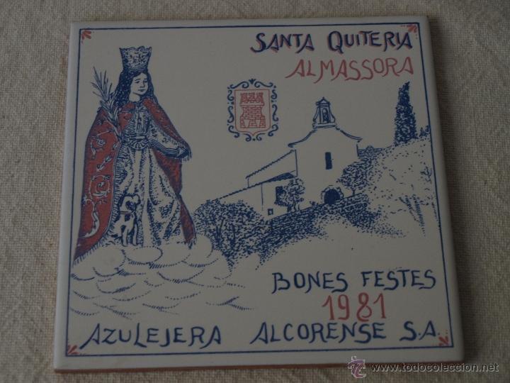Antigüedades: AZULEJO ALCORA. SANTA QUITERIA 1981. ALMAZORA. 15 X 15 CM. VER FOTOS. - Foto 2 - 40711661