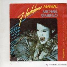 Discos de vinilo: MICHAEL SEMBELLO - FLASHDANCE - MANIAC - SG 1983 . Lote 140202018