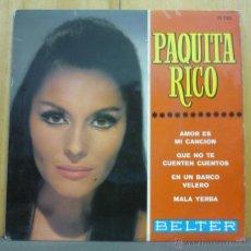 Discos de vinilo: PAQUITA RICO - AMOR ES MI CANCIÓN + 3 - EP BELTER 1967 - SF2. Lote 41245410