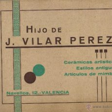 Antiquités: VALENCIA - CERAMICAS ARTISTICAS HIJO DE J. VILAR PEREZ - CATALOGO ANTIGUO. Lote 43518419