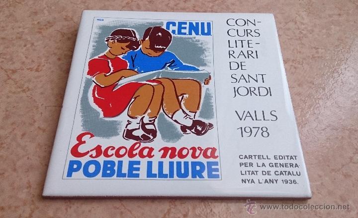Antigüedades: Antiguo azulejo ( ESCOLA NOVA POBLÉ LLIURE ), concurso literario de Sant Jordi 1978, cartel de 1936 - Foto 6 - 43848071