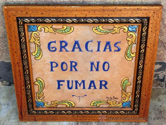 Antigüedades: SIMPÁTICO AZULEJO FIRMADO. DE LA ROSA. GRACIAS POR NO FUMAR. ENMARCADO. VALENCIA. - Foto 5 - 44455301