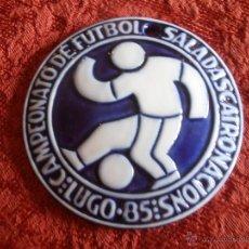 Antigüedades: MEDALLON DE SARGADELOS, FUTBOL SALA, LUGO. Lote 46739341