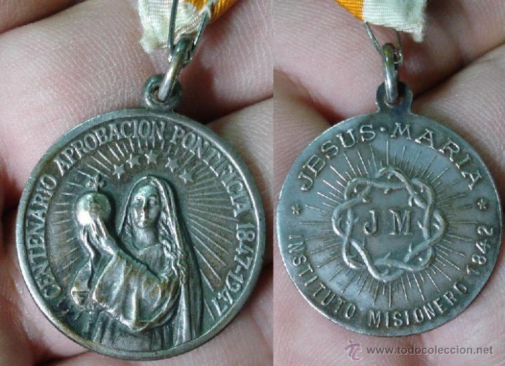 INTERESANTE MEDALLA RELIGIOSA INSTITUTO MISIONERO 1842 CENTENARIO APROBACIÓN PONTIFICIA 1847/1947 (Antigüedades - Religiosas - Medallas Antiguas)