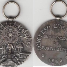 Antigüedades: MEDALLA CONGRESO EUCARISTICO PORTUGALETE ( VIZCAYA ) 1943. Lote 46957752