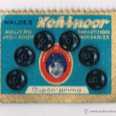 Antigüedades: WALDES CUPÓN PRIMA ANTIGUOS BOTONES AÑO 1938 GUERRA CIVIL BROCHES KOH-I-NOOR. Lote 48035063