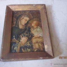 Antigüedades: CUADRO PEQUEÑO ANTIGUO VIRGEN Y NIÑO JESUS. Lote 46885388