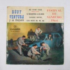 Discos de vinilo: RUDY VENTURA Y SU CONJUNTO. NO TIENE EDAD, SABADO NOCHE... FESTIVAL DE SAN REMO 1964. TDKDS3. Lote 49086140