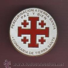 Antigüedades: PIN DE AGUJA - INSIGNIA - PEREGRINACIÓN A TIERRA SANTA - COMISARIA DE TIERRA SANTA - PAZ Y BIEN. Lote 50303541