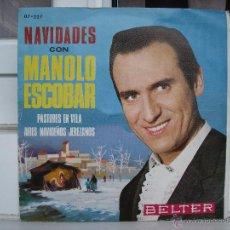 Discos de vinilo: SINGLE DE MANOLO ESCOBAR: NAVIDADES - AÑO 1973. Lote 50766427