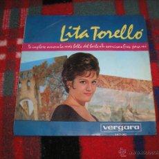 Discos de vinilo: LITA TORELLO - EP 1964- TE IMPLORO AMOR + LA MAS BELLA DEL BAILE + 2 - EN BUEN ESTADO. Lote 50917521