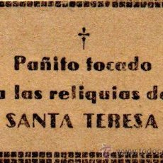 Antigüedades: AVILA,ANTIGUA RELIQUIA,PAÑITO TOCADO A LAS RELIQUIAS DE SANTA TERESA. Lote 53014768