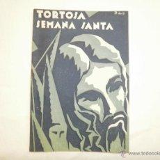 Antigüedades: PROGRAMA SEMANA SANTA TORTOSA 1942. Lote 53304156