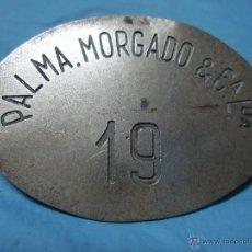 Antigüedades: ANTIGUA CHAPA PLACA METAL EMPRESA PORTUGUESA PORTUGAL PALMA MORGADO Y CA LDA Nº 19. Lote 53402428