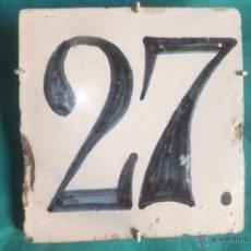 Antigüedades: AZULEJO DE TOLESO SEÑALIZACION CASA NÚMERO 27. Lote 53558646