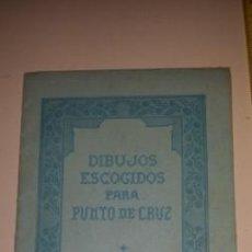 Antigüedades: DIBUJOS ESCOGIDOS PARA PUNTO DE CRUZ. Lote 53576485