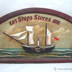 Antigüedades: 60 CM - CARTEL CON BARCO TALLA MADERA PINTADA - EST SHIPS STORES 1851. Lote 53979119
