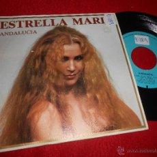 Discos de vinilo: ESTRELLA MARIA ANDALUCIA/EL BARQUERO DE TRIANA 7 SINGLE 1984 FONORUZ. Lote 54068711
