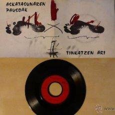 Discos de vinilo: ASKATASUNAREN PAUSOAK -TINKATZEN ARI- EP 7' FRANCE. Lote 54540983