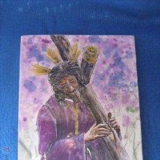 Antigüedades: SEMANA SANTA SEVILLA - AZULEJO PINTADO A MANO DE NTRO PADRE JESUS GRAN PODER - FIRMADO GALAN 19X14,5. Lote 54767689