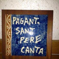 Antigüedades: AZULEJO DECORACIÓN PAGANT SANT PERE CANTA. Lote 54912364