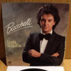 Discos de vinilo: BACHELLI. LINDA CHIQUILLA. SINGLE / BELTER - 1981 / MBC. ***/***. Lote 140200978