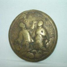 Antigüedades: ANTIGUA MEDALLA DE BRONCE...SIGLO XVII - XVIII.. Lote 56471396