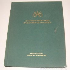 Antigüedades: VV. AA. II SALÓN DE ANTICUARIOS EN EL BARRIO DE SALAMANCA. RM74466. . Lote 56614294