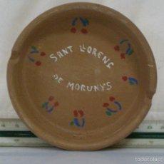 Antigüedades: CENICERO DE CERÁMICA *** RECUERDO DE SANT LLORENÇ DE MORUNYS ***. Lote 57317828
