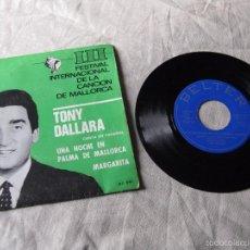 Discos de vinilo: TONY DALLARA - III FESTIVAL INTERNACIONAL DE LA CANCION DE MALLORCA - SINGLE BELTER 1966. Lote 57661455