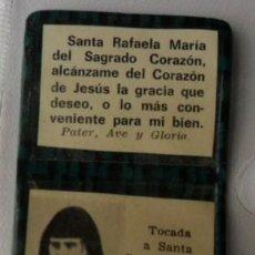 Antigüedades: RELIQUIA EX INDUMENTIS SANTA RAFAELA MARÍA DEL SAGRADO CORAZÓN. Lote 160561482