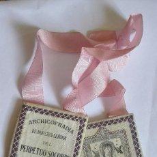 Antigüedades: ESCAPULARIO VIRGEN PERPETUO SOCORRO Y SAN ALFONSO MARIA LIGORIO. Lote 59507755