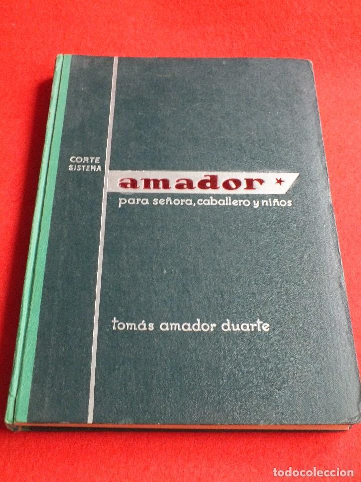CORTE SISTEMA AMADOR CONFECCION PATRONES PARA SEÑORA CABALLERO NIÑOS 10 EDICION 1963 SIN PLANTILLAS (Antigüedades - Moda - Otros)