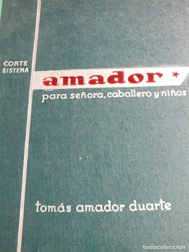 Antigüedades: CORTE SISTEMA AMADOR CONFECCION PATRONES PARA SEÑORA CABALLERO NIÑOS 10 EDICION 1963 SIN PLANTILLAS - Foto 2 - 63776951