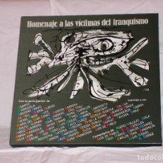 Discos de vinilo: HOMENAJE A LAS VÍCTIMAS DEL FRANQUISMO. Lote 68359449
