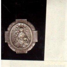 Antigüedades: BROCHE MEDALLA NTA SÑA, DE LA CONSOLACION LUCHENTE LA QUE VES . Lote 72495259