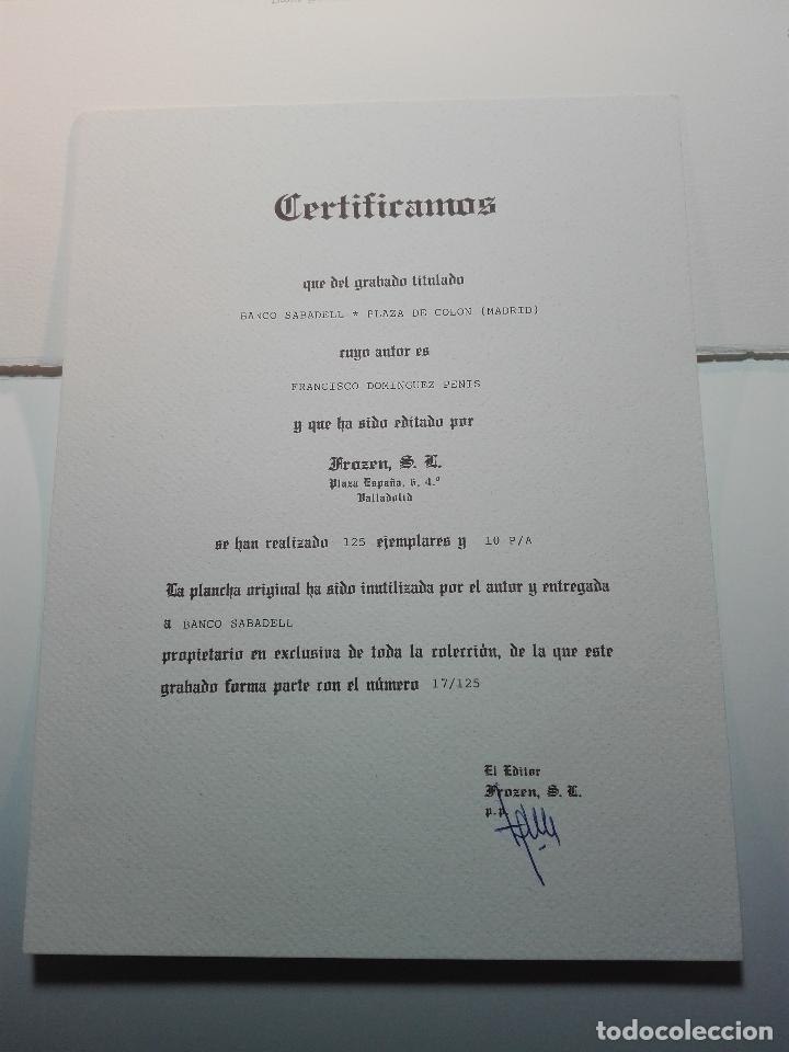 Antigüedades: GRABADO EDICION LIMITADA - BANCO SABADELL - PLAZA DE COLÓN - MADRID - FRANCISCO DOMINGUEZ PENIS - - Foto 2 - 75295215