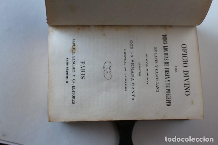 Antigüedades: OFICIO DIVINO PARA TODOS LOS DÍAS DE FIESTA Y DE PRECEPTO, EN LATIN Y CASTELLANO, NACAR PARIS 1869. - Foto 8 - 77248313