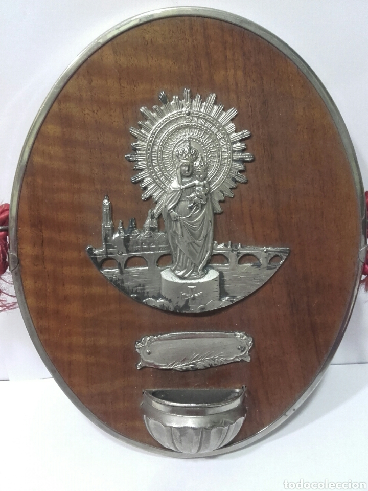 ANTIGUA BENDITERA DE LA VIRGEN DEL PILAR, METAL PLATEADO .MEDIDAS 20 X 16 CM (Antigüedades - Religiosas - Benditeras)
