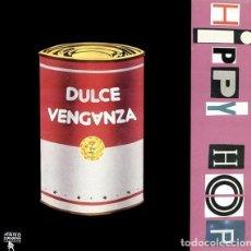 Discos de vinilo: DULCE VENGANZA-HIPPY HOP -LP VINYL 1989 SPAIN - EXCELLENT COVER-EXCELLENT VINYL. Lote 84056132