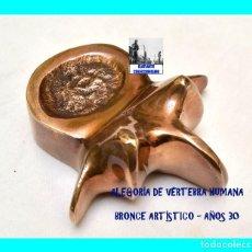 Antigüedades: VERTEBRA HUMANA - ALEGORÍA ARTÍSTICA EN BRONCE - CON PÁTINA - AÑOS 30 - PRECIOSA. Lote 86683764
