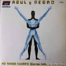 Discos de vinilo: AZUL Y NEGRO - NO TENGO TIEMPO (CON LOS DEDOS DE UNA MANO) - MAXI-SINGLE MERCURY SPAIN. Lote 87059540