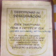 Antigüedades: JERUSALÉN TESTIMONIO DE PEREGRINO DE JERUSALÉN MOSHE KOL CUIDAD SANTA 1973. Lote 81946292