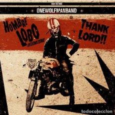 Discos de vinilo: HOMBRE LOBO INTERNACIONAL THANK LORD!! (SINGLE) . ONE MAN BAND GARAGE ROCKABILLY PSYCH. Lote 139898874