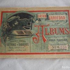 Antigüedades: ALBUM PARA BORDAR LETRAS Y DIBUJOS Nº 240 ANTIGUO. Lote 93958105