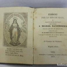 Antigüedades: EXERCICI PER LO MES DE MAIG DEVOCIONARIO A MARIA VICH VIC BARCELONA 1871. Lote 95893339